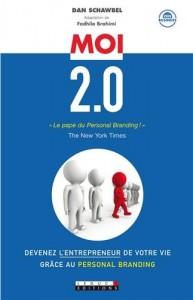 3 livres pour faire connaître votre entreprise Moi 2.0 Devenez l'entrepreneur de votre vie 193x300
