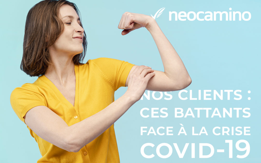 Nos clients : ces battants face à la crise covid-19 (épisode 1)